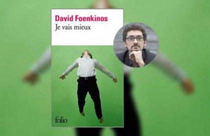 «إني أتعافى» للروائي الفرنسي ديفيد فوينكينوس… الجرأة في اختيار حياة أخرى