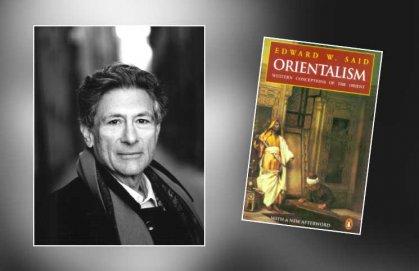 من بين أهم 100 كتاب في القرن العشرين حسب التوصيف الغربي: «الاستشراق» لإدوارد سعيد مجددا… الغاية والمبرر